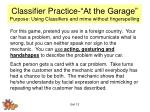 classifier practice at the garage purpose using classifiers and mime without fingerspelling