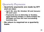 quarterly payments
