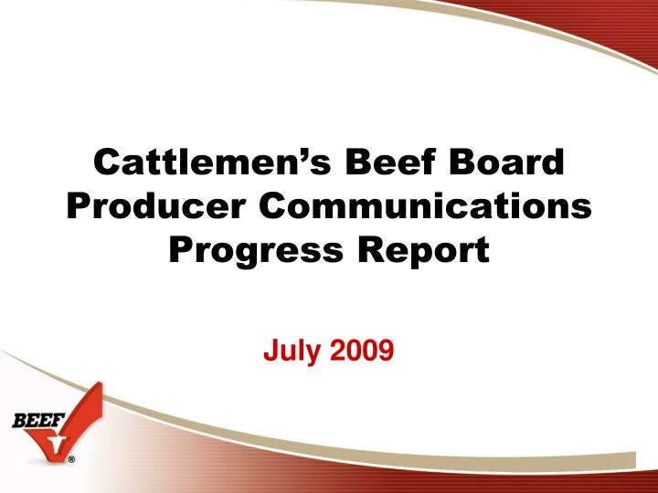 cattlemen s beef board producer communications progress report n.