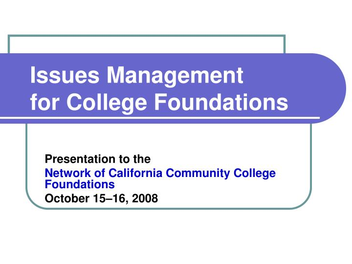 issues management for college foundations n.