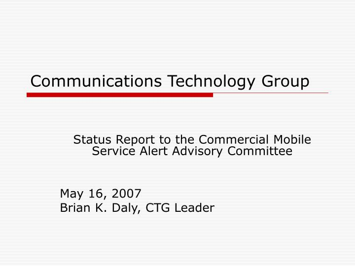 communications technology group n.