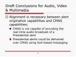 draft conclusions for audio video multimedia1