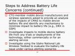 steps to address battery life concerns continued