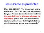 jesus came as predicted