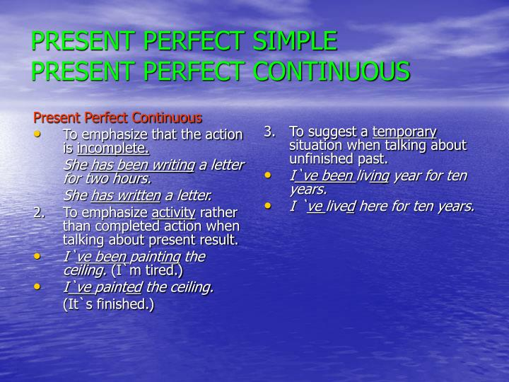 present perfect simple present perfect continuous n.