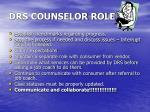 drs counselor role