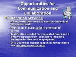 opportunities for communication and collaboration1
