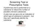screening test or presumptive tests