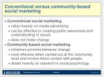 conventional versus community based social marketing