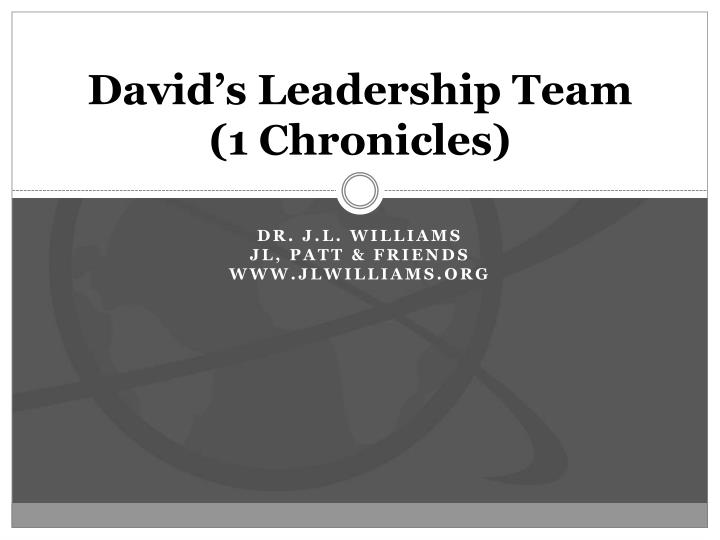 david s leadership team 1 chronicles n.