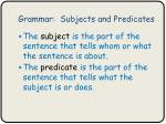grammar subjects and predicates4