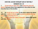 how did jacob worship god at bethel