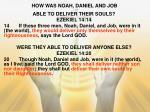 how was noah daniel and job