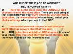 who chose the place to worship