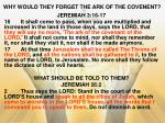 why would they forget the ark of the covenent
