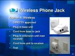 wireless phone jack