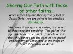sharing our faith with those of other faiths14