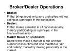 broker dealer operations