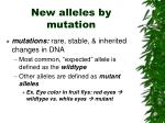 new alleles by mutation