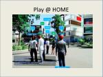 play @ home