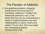 the paradox of addiction