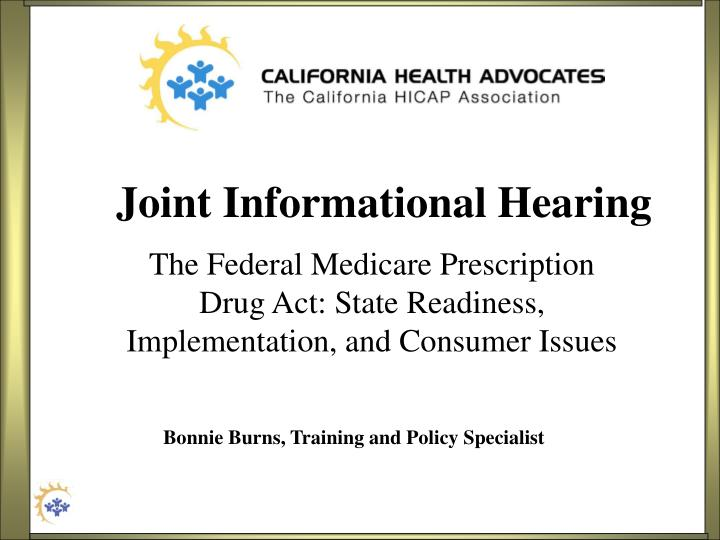 joint informational hearing n.