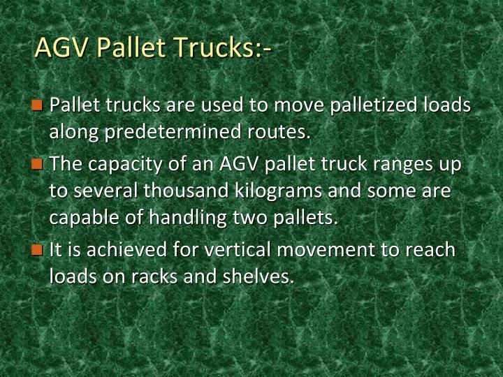 AGV Pallet Trucks:-