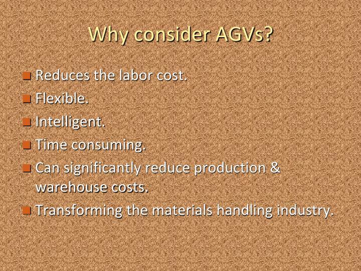 Why consider AGVs?