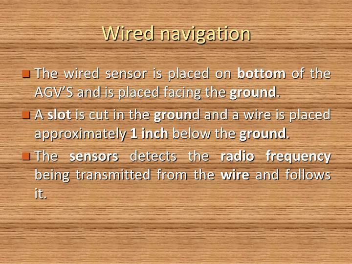 Wired navigation