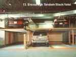 13 encourage tandem stack valet