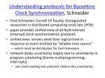 understanding protocols for byzantine clock synchronization schneider