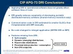 cip apg 73 dri conclusions