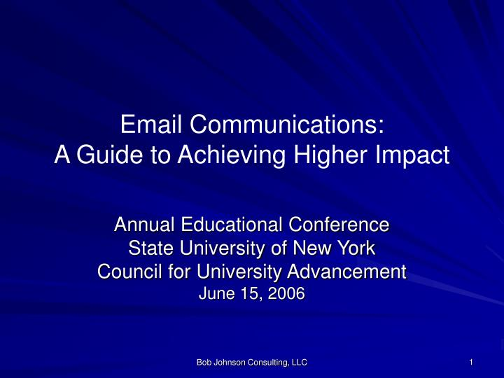 email communications a guide to achieving higher impact n.