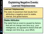 explaining negative events learned helplessness