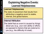 explaining negative events learned helplessness1