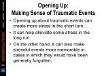 opening up making sense of traumatic events