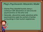 plog s psychocentri allocentric model