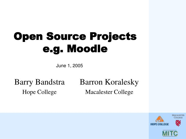 open source projects e g moodle n.