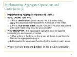 implementing aggregate operations and outer joins 2