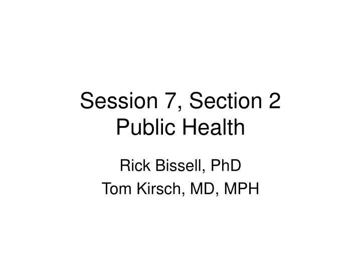 session 7 section 2 public health n.