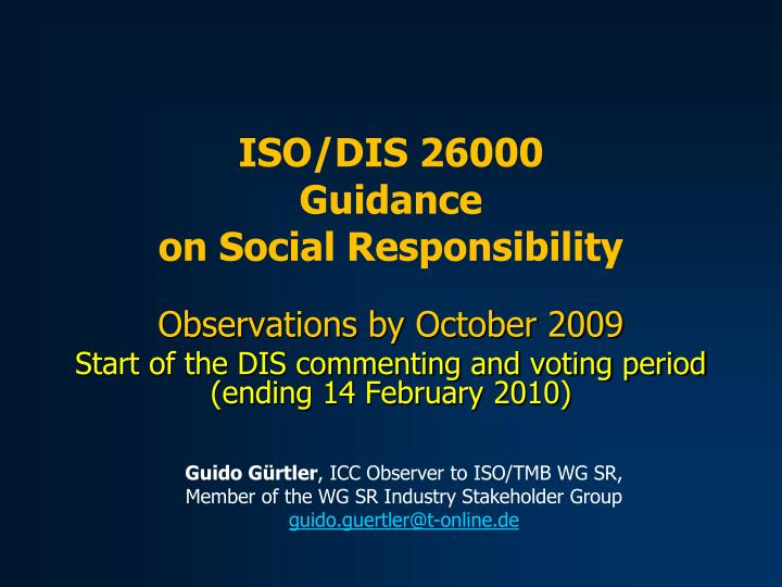 observations by october 2009 start of the dis commenting and voting period ending 14 february 2010 n.