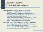 legislative update wia rehabilitation act