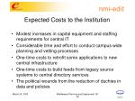 expected costs to the institution
