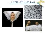 lace island pag