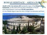 roman heritage arena in pula