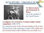 sculptury croatia in un
