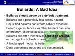 bollards a bad idea