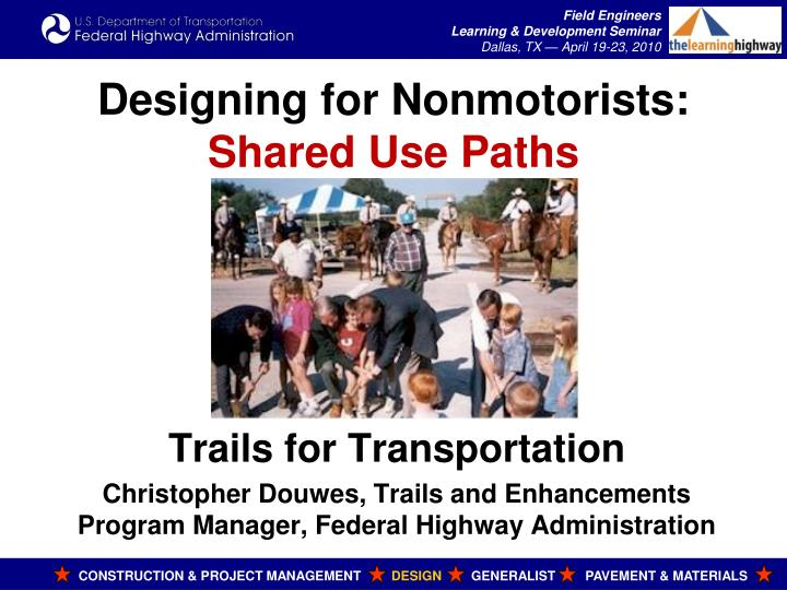 designing for nonmotorists shared use paths n.