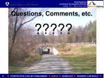 questions comments etc