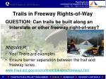 trails in freeway rights of way